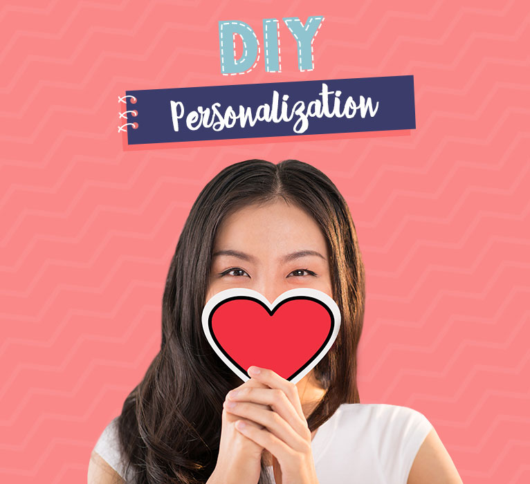 DIY & Personalization