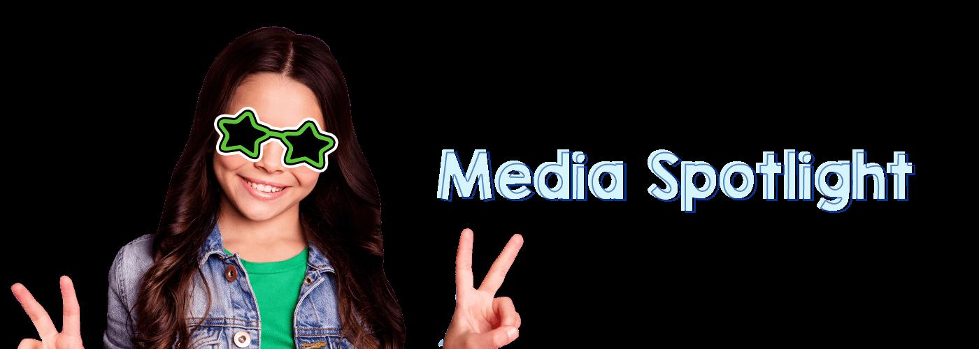Media Spotlight